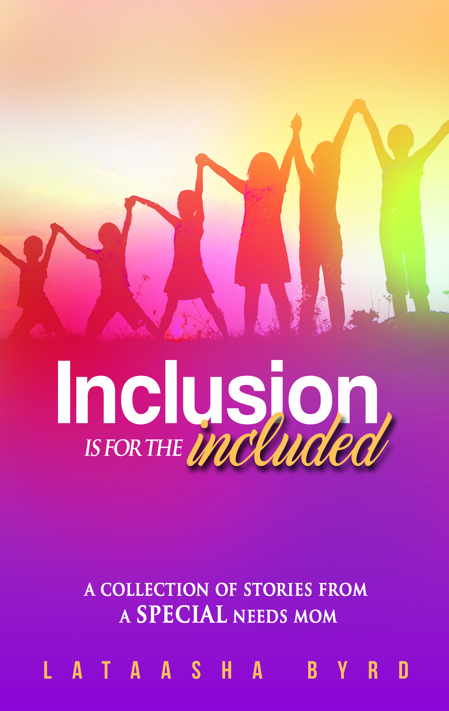 Inclusion Is For The Included (Front Cover)